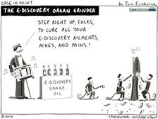 9/6/2010 - E-Discovery Organ Grinder