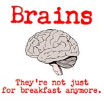Brains. Not just for breakfast