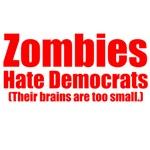 Zombies Hate Democrats