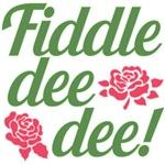 Fiddle Dee Dee Scarlett OHara