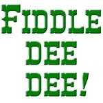 Fiddle Dee Dee in Scarlett Green