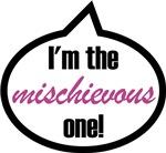 I'm the mischievous one!