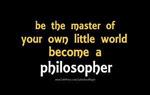 Be *The Master* Philosopher