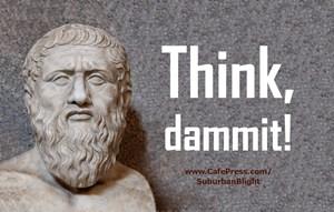 Think Dammit!