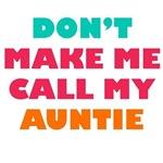 Don't Make Me Call My Grandma