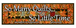 So Many Quilts, So Little Time