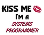 Kiss Me I'm a SYSTEMS PROGRAMMER