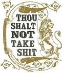 Thou Shalt Not Take Shit - 2