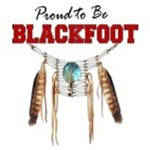 Proud to be Blackfoot