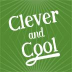 Clever and Cool