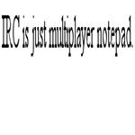 Irc - Multiplayer Notepad