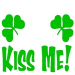 Kiss me!  (With Shamrocks)