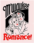 M'waukee Romance