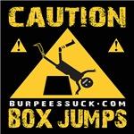 CAUTION BOX JUMPS