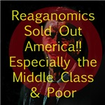 Reaganomics Sold Out America