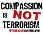 COMPASSION IS NOT TERRORISM