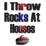 I Throw Rocks at Houses
