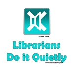 Librarians Do It Quietly