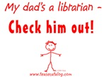 My dad's a librarian - Check him out!