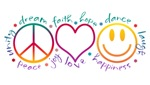 Peace, Unity, Dream, Faith, Hope, Dance, Laugh, Happiness, Love, Joy. With the symbols of peace, a heart and a smiley face T-Shirts and Gifts
