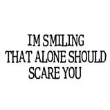 I'm smiling...