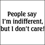 I'm Indifferent