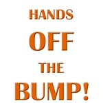 hands off the bump