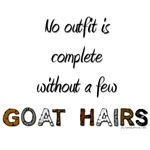 no outfit complete without goat hairs