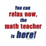 Relax, math teacher here