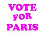 VOTE FOR PARIS TEE SHIRT BUMPER STICKER FOR PRESID