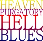 Heaven Purgatory Hell Blues