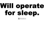 Will operate for sleep