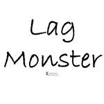 Lag Monster