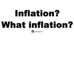 Inflation? What inflation?
