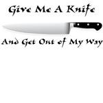 Give Me A Knife