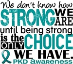 How Strong We Are PKD Apparel