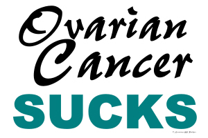 Ovarian Cancer Sucks 1.6