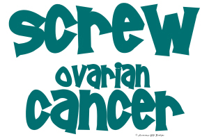 Screw Ovarian Cancer 1.3