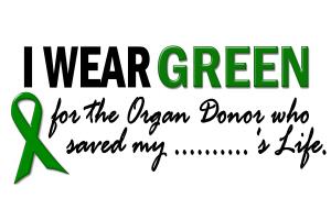 Green For Organ Donor T-Shirts Apparel