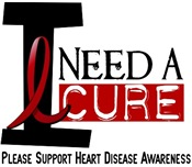 I Need A Cure Heart Disease Gifts & Merchandise