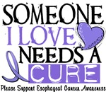 Needs A Cure ESOPHAGEAL CANCER T-Shirts & Gifts