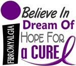 BELIEVE DREAM HOPE Fibromyalgia Shirts & Apparel