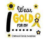 I Wear Gold 12 GIRLS Child Cancer T-Shirts