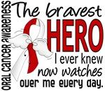 Bravest Hero I Knew Oral Cancer Gifts