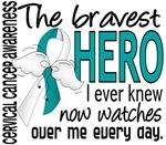 Bravest Hero I Knew Cervical Cancer Gifts