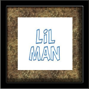 Lil Man