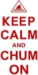 Keep Calm and Chum On