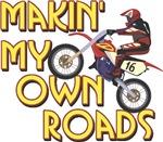 Own Roads - Dirt Bike