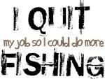 I Quit Fishing