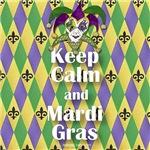 Keep Calm & Mardi Gras
